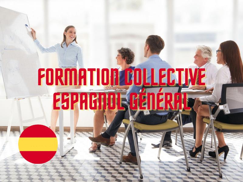 Espagnol Général : Formation collective