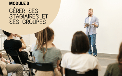 Gérer ses groupes et ses stagiaires en formation