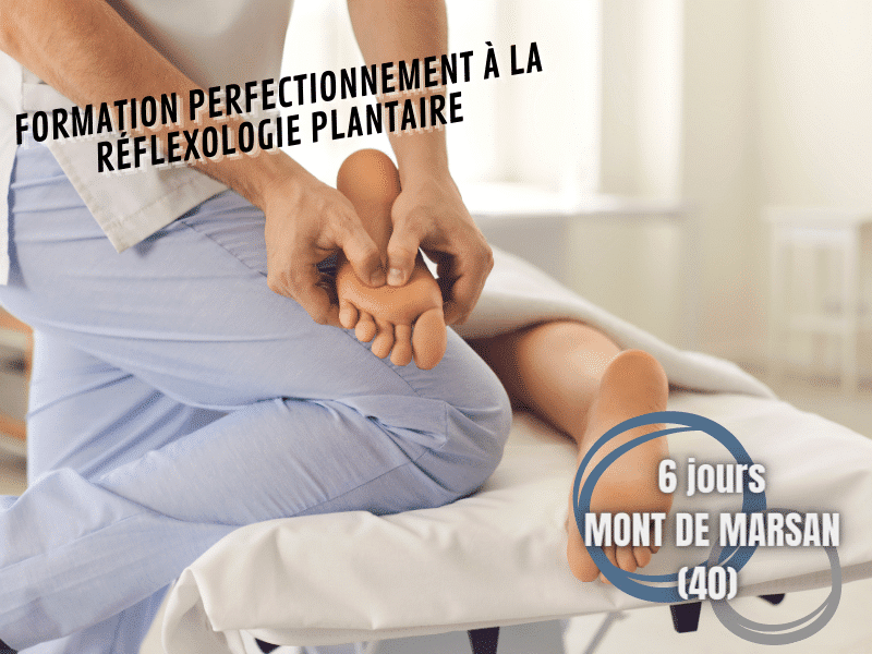 Formation perfectionnement à la réflexologie plantaire – 6 jours